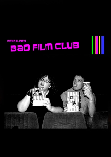 Nicko and Joe's Bad Film Club